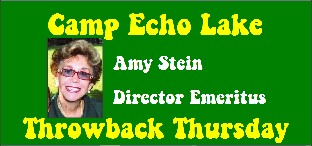 Amy Stein - Camp Echo Lake - Throwback Thursday