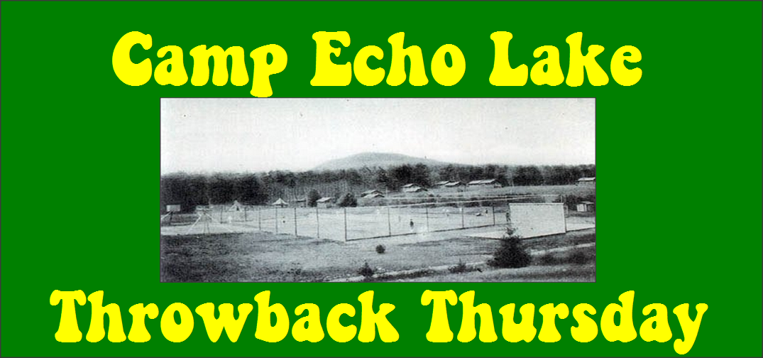 Camp Echo Lake Throwback Thursday