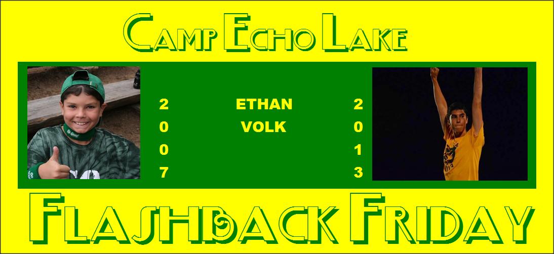 Ethan Volk - Camp Echo Lake - Flashback Friday