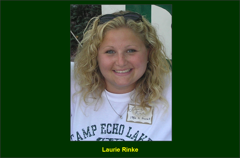 Laurie Rinke - Camp Director / Main Village Director Camp Echo Lake