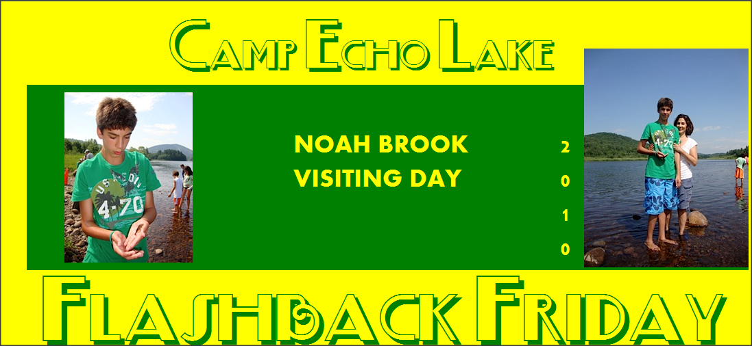 Camp Echo Lake Flashback Friday - Noah Brook