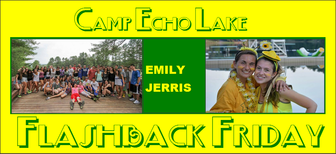 Camp Echo Lake Flashback Friday - Emily Jerris