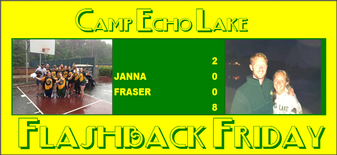 Camp Echo Lake Flashback Friday - Janna Fraser