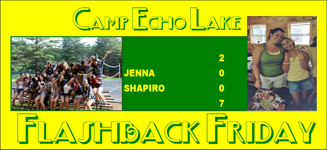 Camp Echo Lake Flashback Friday - Jenna Shapiro