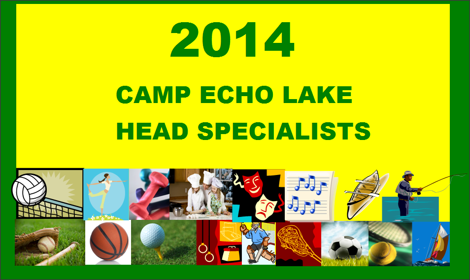 2014 Camp Echo Lake Head Specialists