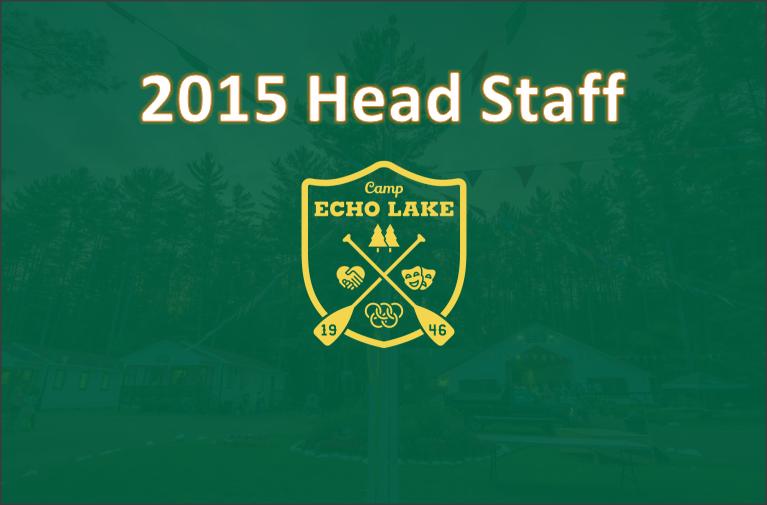 Camp Echo Lake - 2015 Head Staff