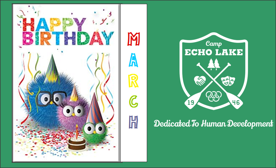 Camp Echo Lake March Birthdays