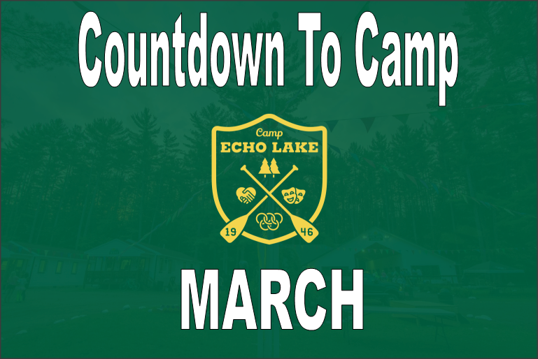 Countdown to Camp - MARCH