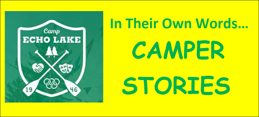 In Their Own Words...Camper Stories